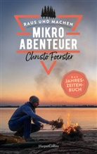 Christo Foerster - Mikroabenteuer - Das Jahreszeitenbuch