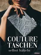 Ayaka Chiba - Couture Taschen selbst häkeln