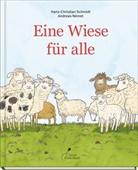 Hans-Christian Schmidt, Andreas Német - Eine Wiese für alle