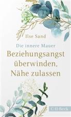Ilse Sand - Die innere Mauer
