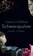 Laura Lichtblau - Schwarzpulver