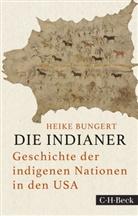 Heike Bungert - Die Indianer