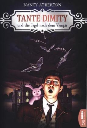 Nancy Atherton - Tante Dimity und die Jagd nach dem Vampir