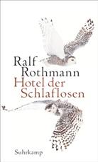 Ralf Rothmann - Hotel der Schlaflosen