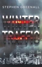 Stephen Greenall, Thoma Wörtche, Thomas Wörtche - Winter Traffic