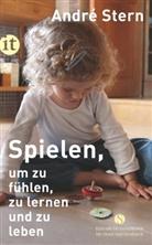 André Stern - Spielen, um zu fühlen, zu lernen und zu leben
