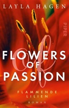 Layla Hagen - Flowers of Passion - Flammende Lilien