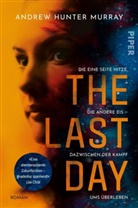 Andrew Hunter Murray, Andrew Hunter Murray - The Last Day
