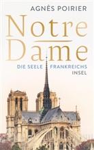 Agnès Poirier - Notre-Dame