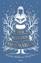 Kiran Millwood Hargrave, Kiran Millwood Hargrave - Der Winter des Bären