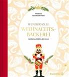 Theresa Baumgärtner, Melina Kutelas - Wundervolle Weihnachtsbäckerei