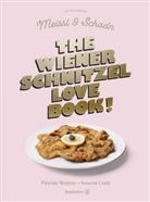 Severin Corti, & Schadn, Meissl & Schadn, Floria Weitzer, Florian Weitzer - The Wiener Schnitzel Love Book!
