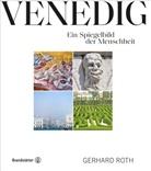 Gerhard Roth, Daniel Bartens, Behr - Venedig