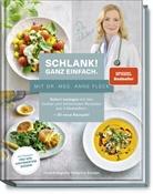 Anne Dr. med. Fleck, Anne Fleck, Anne (Dr. med. Fleck, Bettina Matthaei, Vössing, Su Vössing... - Schlank! und gesund - mit Dr. med. Anne Fleck