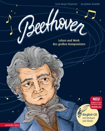 Lene Mayer-Skumanz, Josephine Pauluth - Beethoven, m. Audio-CD - Leben und Werk des großen Komponisten