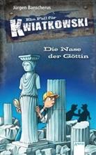 Jürgen Banscherus, Ralf Butschkow, Ralf Butschkow - Ein Fall für Kwiatkowski. Die Nase der Göttin