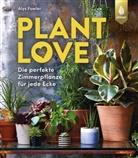 Alice Fowler, Alyce Fowler, Alys Fowler - Plant Love