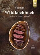 Fabian Grimm - Grimms Wildkochbuch