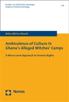 Baba Iddrisu Musah - Ambivalence of Culture in Ghana's Alleged Witches' Camps