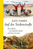 Kate Harris - Auf der Seidenstraße