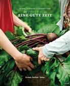 Son Priller, Elisabet Unger, Elisabeth Unger, Melani Zechmeister, Melanie Zechmeister - Rezepte für eine gute Zeit