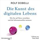Rolf Dobelli, Peter Weiss - Die Kunst des digitalen Lebens, 3 Audio-CD (Hörbuch)