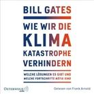 Bill Gates, Frank Arnold - Wie wir die Klimakatastrophe abwenden, 2 Audio-CD, MP3 (Hörbuch)