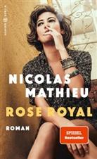 Nicolas Mathieu - Rose Royal