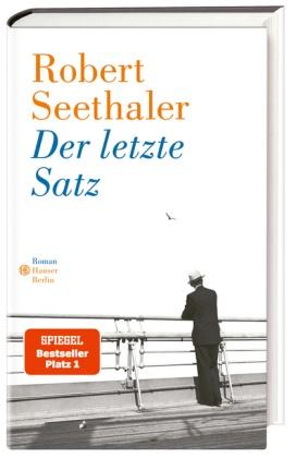 Robert Seethaler - Der letzte Satz - Roman