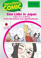 Martin Ebi, Martina Ebi, Yumik Kato, Yumiko Kato, Inga Steinmetz, Inga Steinmetz - PONS Sprachlern-Comic Japanisch - Eine Liebe in Japan