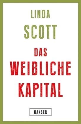 Linda Scott - Das weibliche Kapital