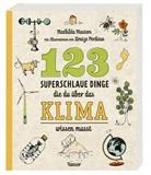 Mathilda Masters, Louize Perdieus - 123 superschlaue Dinge, die du über das Klima wissen musst