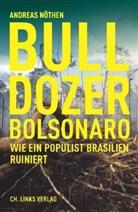 Andreas Nöthen - Bulldozer Bolsonaro