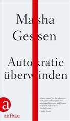 Hennin Dedekind, Henning Dedekind, Karlheinz Dürr, Mash Gessen, Masha Gessen - Autokratie überwinden