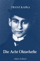 Franz Kafka - Die Acht Oktavhefte