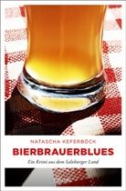 Natascha Keferböck - Bierbrauerblues