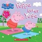 Lauren Holowaty, Lauren (ADP)/ Eone (ILT) Holowaty, Scholastic, Eone, Lauren Holowaty - Peppa Loves Yoga