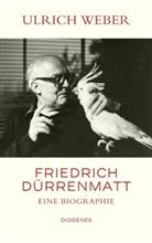 Ulrich Weber - Friedrich Dürrenmatt