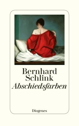 Bernhard Schlink - Abschiedsfarben