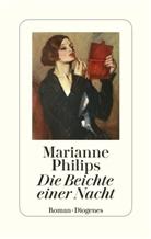Marianne Philips - Die Beichte einer Nacht