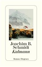 Joachim B Schmidt, Joachim B. Schmidt - Kalmann