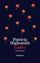Patricia Highsmith - Ladies