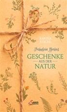 Karina Nouman, Karina Reichl - Fräulein Grüns Geschenke aus der Natur