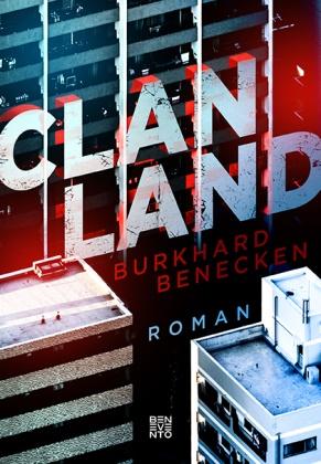 Burkhard Benecken - Clan-Land - Roman