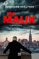 Bernhard Kreutner - Der Malik