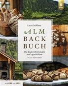 Lutz Geißler - Lutz Geißlers Almbackbuch