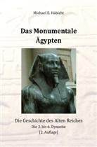 Michael E Habicht, Michael E. Habicht - Das Monumentale Ägypten [2. Ed]