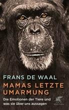 Frans de Waal - Mamas letzte Umarmung