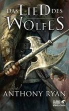 Anthony Ryan - Das Lied des Wolfes
