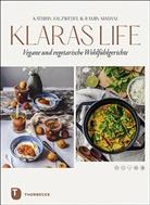 Ramin Madani, Kathri Salzwedel, Kathrin Salzwedel - Klaraslife - Vegane und vegetarische Wohlfühlgerichte